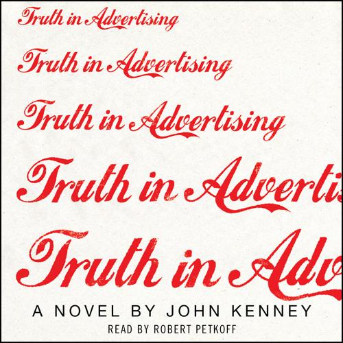 TRUTH IN ADVERTISING Audiobook Excerpt