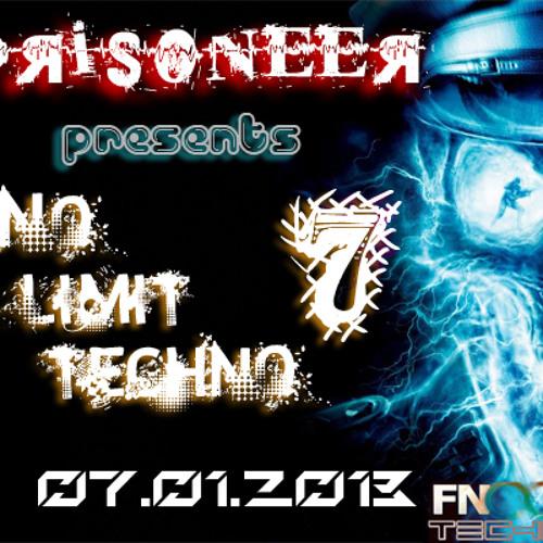 Prisoneer - No Limit Techno #7 (07.01.2013) on FNOOB TECHNO RADIO
