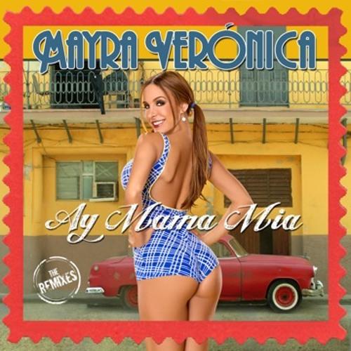 Mayra Veronica 'Ay Mama Mia' Chocolate Puma Remix (Snippet)