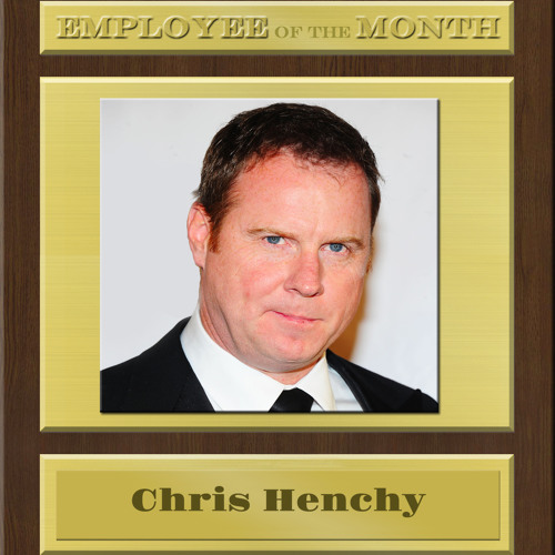 CHRIS HENCHY on EMPLOYEE of the MONTH