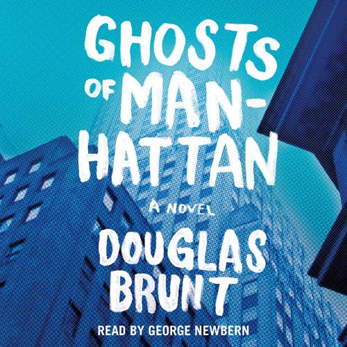 GHOSTS OF MANHATTAN Audiobook Excerpt