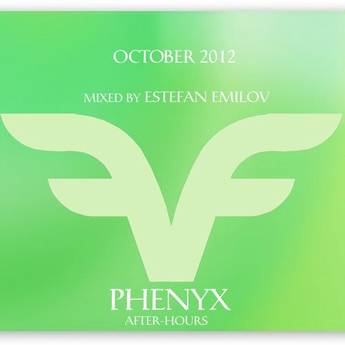Estefan Emilov - October Phenyx (After Hour)