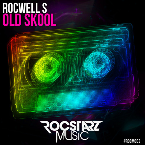 Rocwell S - Old Skool [OUT NOW!!]