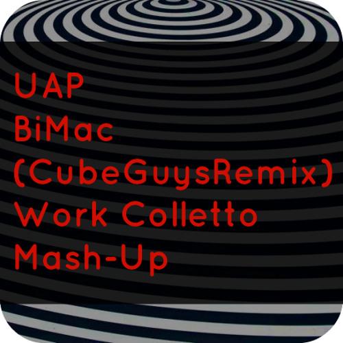 UAP - BiMac (Work Colletto Mash-Up)