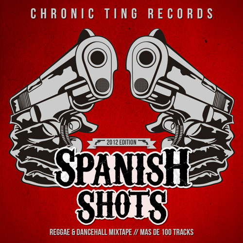 CHRONIC SOUND - SPANISH SHOTS 2012 (Mixtape Best of 2012 mixed by Mad Shak) CD1