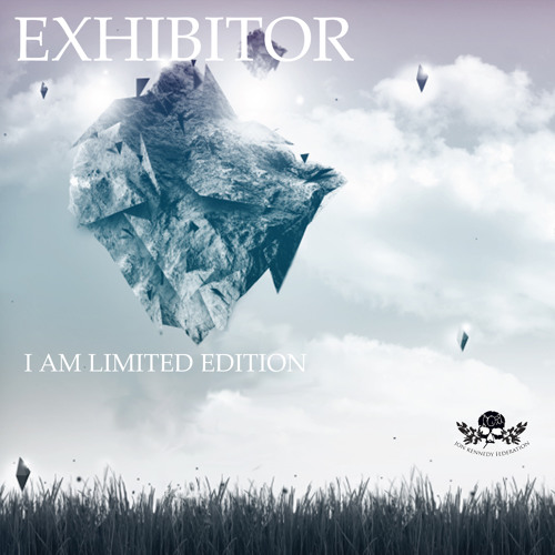 "Exhibitor - ""I Am Limited Edition"" Sampler *released January 14th 2013*"