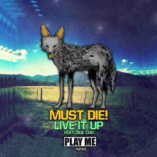 MUST DIE! - Arcadia (Original Mix)