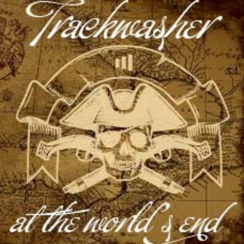 TRACKWASHER : At the world's end