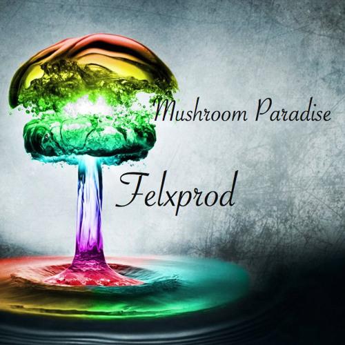 Felxprod - Mushroom Paradise (Original Mix)