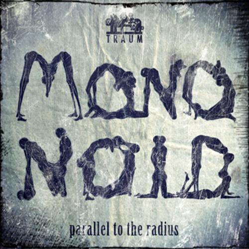 Mononoid - Parallel To The Radius (Logiztik Sounds Remix)