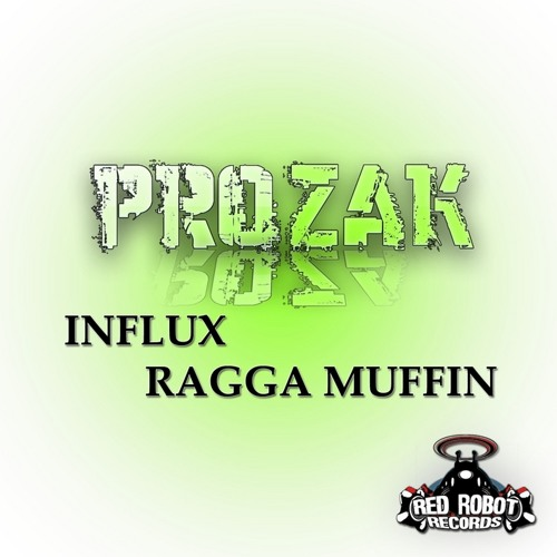 PROZAK - Influx [Red Robot Records] [OUT NOW] (CLIP)