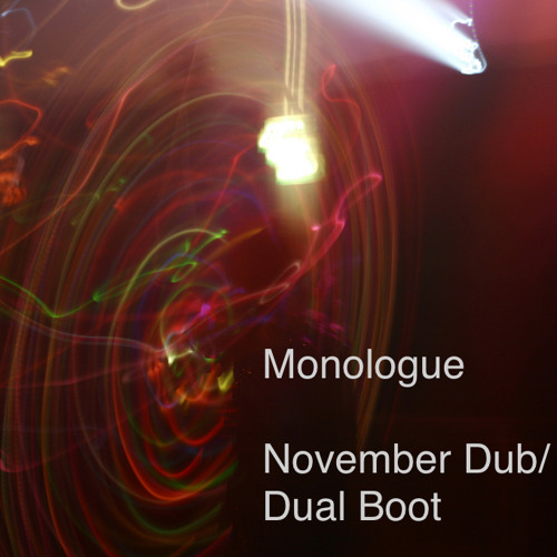 Monologue - November Dub - available now at Hyperchambermusic.Bandcamp.com