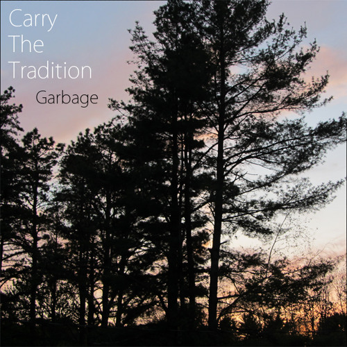 Carry The Tradition - Garbage - 06 Mystery