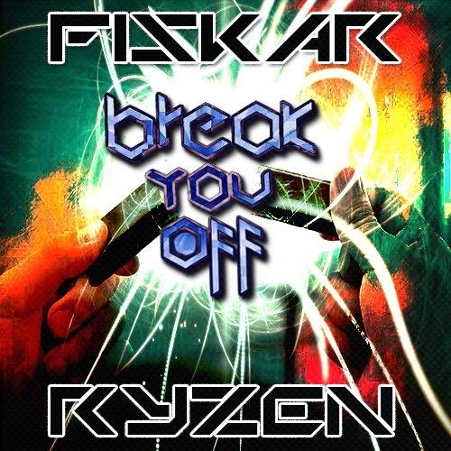 Fiskar & Ryzon - Break You Off