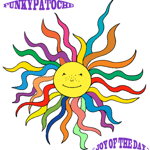 Funkypatoche - Joy Of The Day