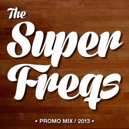 The SuperFreqs - Promo Mix 2013