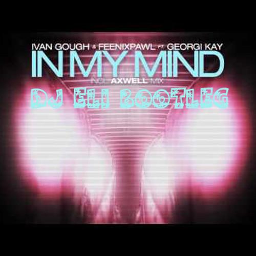 Ivan Gough Ft. Flo Rida In My Mind (Elias Costidis Bootleg)