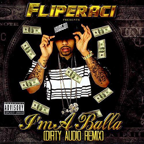 Lil Flip - I'm A Balla (D!RTY AUD!O Remix)