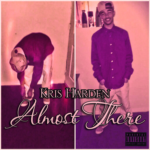 Kris Harden - Almost There