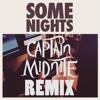 Fun. - Some Nights (Captain Midnite Remix)