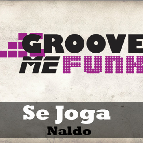 SE JOGA - NALDO FT FAT JOE