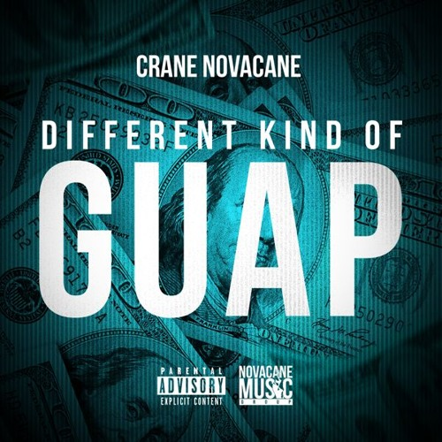"Crane Novacane - ""Different Kind of Guap"" (prod. by Quarter Pound Music)"