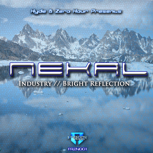 FRZN001-B Nekal - Bright Reflection (OUT NOW)