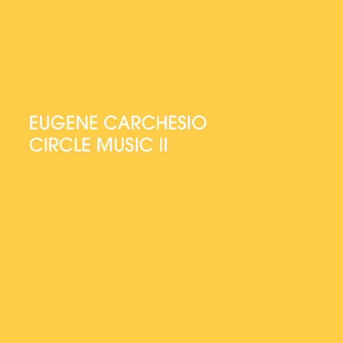 01 Eugene Carchesio - Circle Music II A