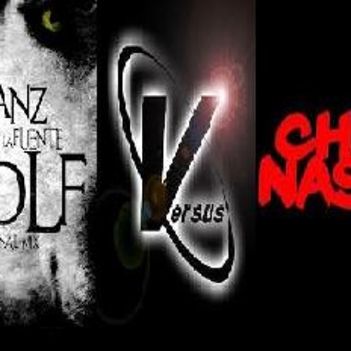 Electronic wolf - JSanz ft Luis de la Fuente vs Chico Nasty (Atlanteotl mash-up)