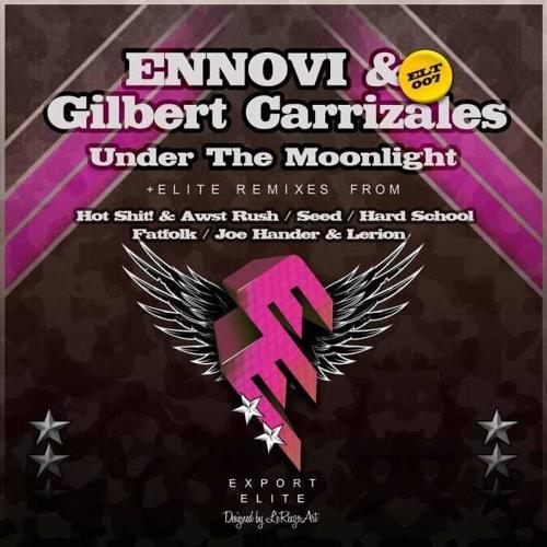 ENNOVI & GILBERT CARRIZALES - Under The Moonlight on [Export Elite] FOR FREE DOWNLOAD!!