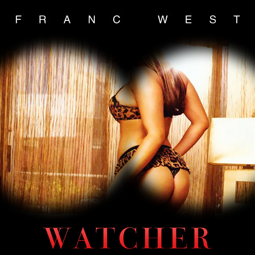 Franc West- Watcher