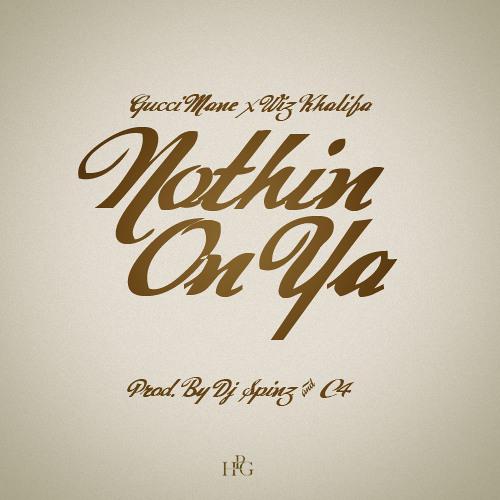 Gucci Mane Ft. Wiz Khalifa - Nothing On You (Sloed-n-Thoed by DJ J Jizzle)