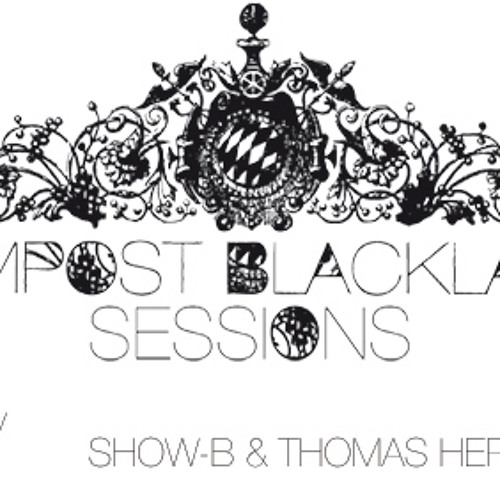 CBLS 186 - Compost Black Label Sessions Radio hosted by SHOW-B & Thomas Herb