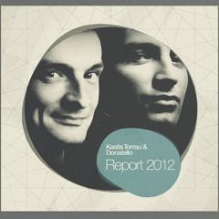 Kastis Torrau & Donatello - REPORT 2012