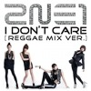 Download [COVER by Lin and Rin]  2NE1 -  I Don't Care (Reggae Mix Ver.) Mp3