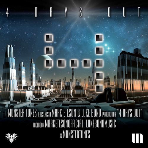 Mark Eteson & Luke Bond - 4 Days Out (Edit)