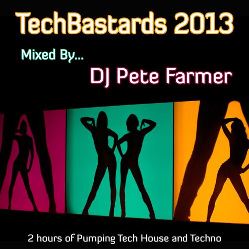 DJ Pete Farmer - TechBastards 2013