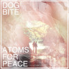 Dog Bite - Atoms For Peace (Thom Yorke Cover)