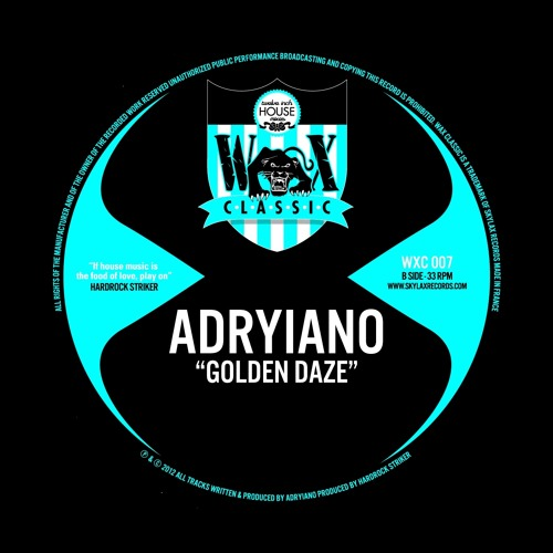 """WAX CLASSIC 7 - A2.Adryiano """"Come on satisfy"""""""