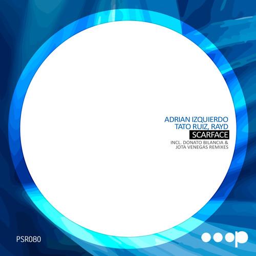 Adrian Izquierdo,Tato Ruiz & RayD - Scarface (Original Mix) [Pressure Records] 14-02-13 Beatport!