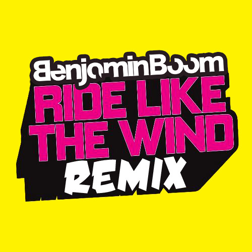 Ride Like The Wind (Benjamin Boom Remix) Teaser