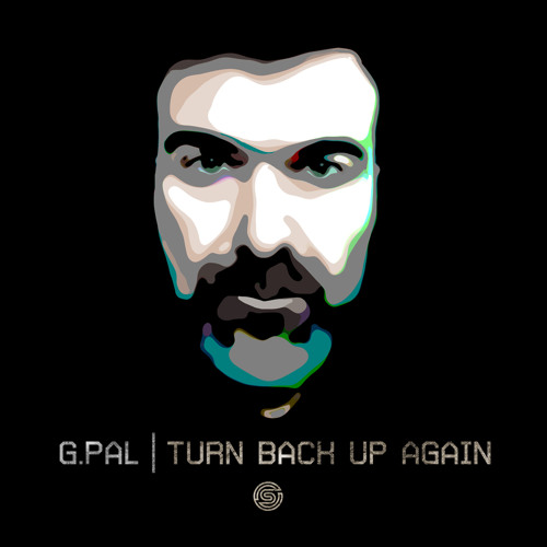 G.Pal - Turn Back Up Again (Original Mix) [Swift Records]