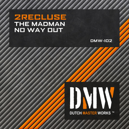 2Recluse - The Madman (DMW 102)