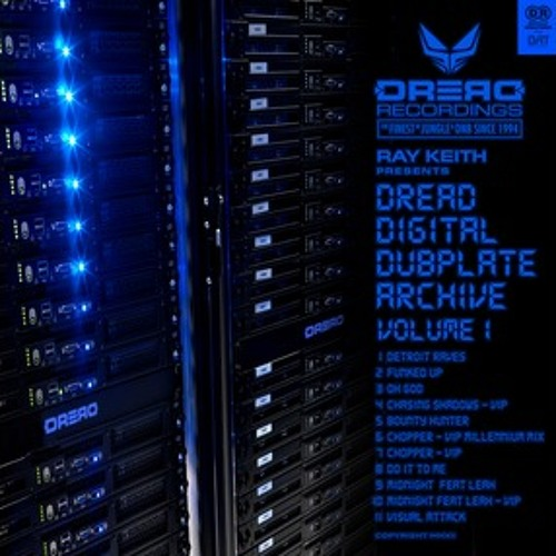 Ray Keith presents Dread Digital Dubplate Archive Vol 1