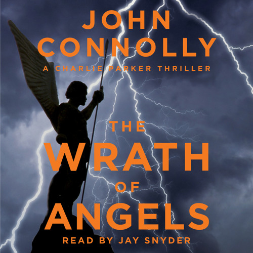 The Wrath of Angels Audio Clip by John Connolly