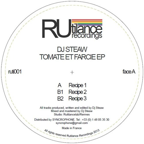 DJ STEAW - Tomate & Farci ep - RUTILANCE RECORDINGS