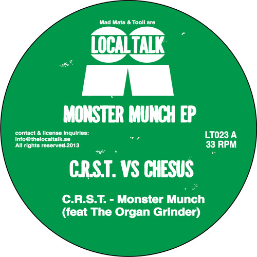 C.R.S.T. Feat The Organ Grinder - Monster Munch (LT023, Side A1)