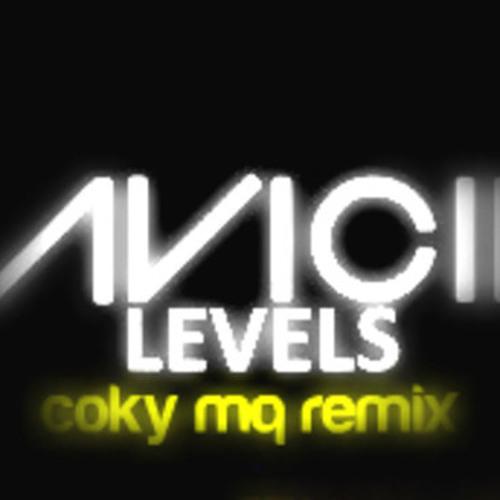 Avicii - Level up (Coky Mq dirty Remix)