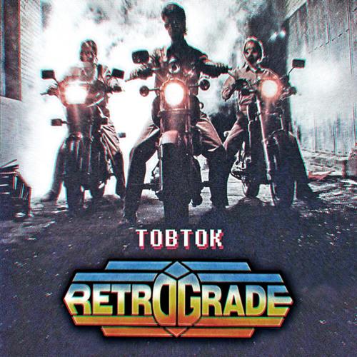 Tobtok - Retrograde