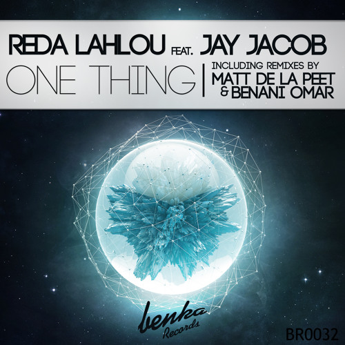 Reda Lahlou ft. Jay Jacob - One Thing (Original Mix)